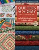 Quilters Academy Volume 1- Freshman Year - by Harriet Hargrave